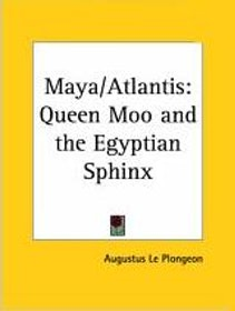 "Plongeon, Augustus Le, ""Maya-Atlantis: Queen Moo and the Egyptian Sphinx"" SLUTSÅLD"