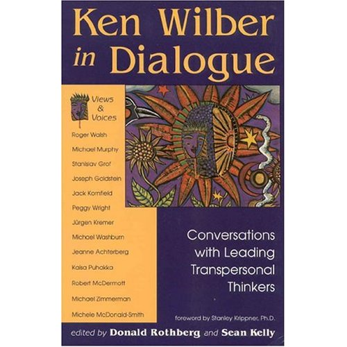 "Rothberg, Donald / S Kelly (red.), ""Ken Wilber in Dialogue: Conversations with leading transpersonal thinkers"" SLUTSÅLD"