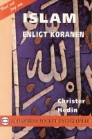 "Hedin, Christer, ""Islam enligt Koranen"" SLUTSÅLD"