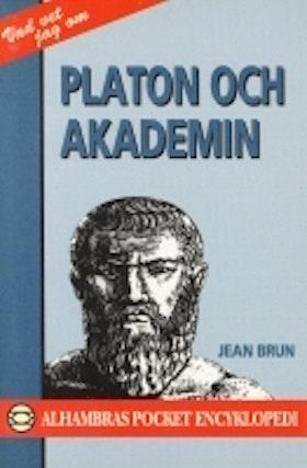"Brun, Jean, ""Platon och Akademin"""