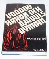 """Cohen, Daniel, """"Voodoo, häxor och djävulsdyrkan"""" INBUNDEN SLUTSÅLD"""
