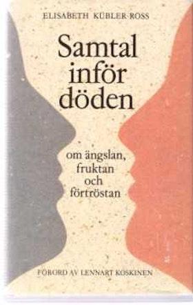 """Kübler-Ross, Elisabeth, """"Samtal inför döden"""" KARTONNAGE"""