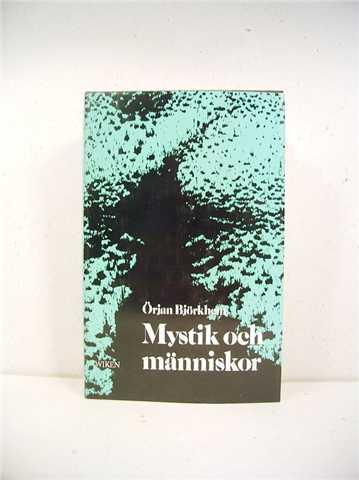 """Björkhem, Örjan, """"Mystik och människor"""" INBUNDEN"""