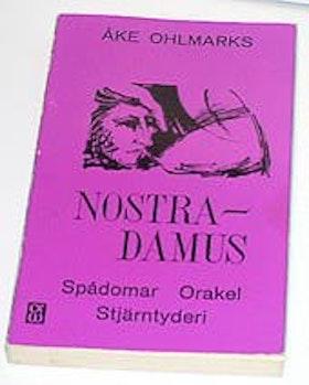 "Ohlmarks, Åke, ""Nostradamus - spådomar, orakel, stjärntyderi…"" HÄFTAD SLUTSÅLD"