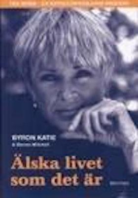 """Katie, Byron / Mitchell Steven, """"Älska livet som det är"""" ANTIKV. POCKET"""