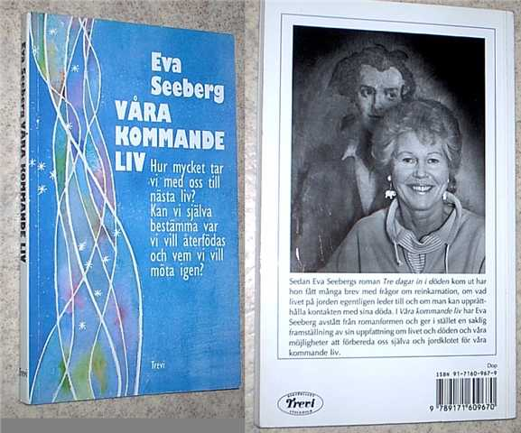 "Seeberg, Eva, ""Våra kommande liv"" HÄFTAD"