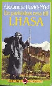 """David-Nëel, Alexandra, """"En parisiskas resa till Lhasa"""" POCKET"""