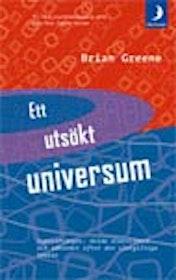 """Greene, Brian, """"Ett utsökt universum"""" POCKET"""
