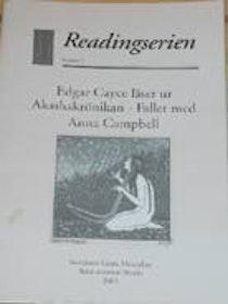 """Montelius, Gösta (red), """"Edgar Cayce läser ur Akashakrönikan: Fallet med Anna Campbell"""" SLUTSÅLD"""