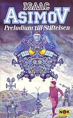 """Asimov, Isaac, """"Preludium till Stiftelsen"""" POCKET"""