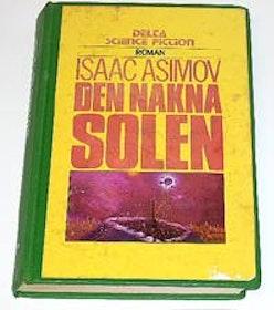 """Asimov, Isaac, """"Den nakna solen"""" INBUNDEN SLUTSÅLD"""