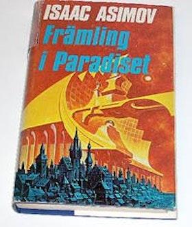 "Asimov, Isaac, ""Främling i paradiset"" INBUNDEN"