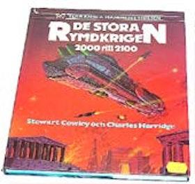 "Cowley, Stewart / Herridge, Charles, ""De stora rymdkrigen 2000-2100"" INBUNDEN SLUTSÅLD"