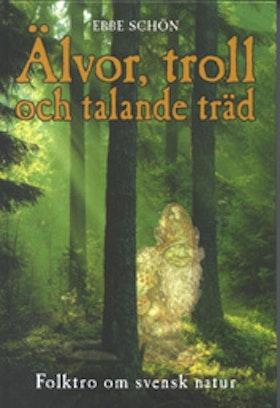 """Schön, Ebbe, """"Älvor, troll och talande träd"""" KARTONNAGE SLUTSÅLD"""