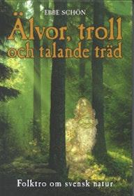 """Schön, Ebbe, """"Älvor, troll och talande träd"""" KARTONNAGE"""