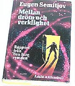 """Semitjov, Eugen, """"Mellan dröm och verklighet"""" INBUNDEN"""