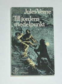 "Verne, Jules, ""Till jordens medelpunkt"" POCKET SLUTSÅLD"