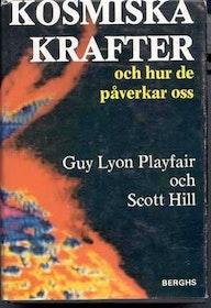"""Playfair, Guy Lyon, """"Kosmiska krafter och hur de påverkar oss"""" INBUNDEN SLUTSÅLD"""