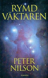 "Nilson, Peter, ""Rymdväktaren"" INBUNDEN"