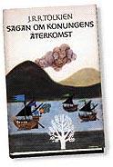 "Tolkien, J.R.R., ""Sagan om konungens återkomst"" INBUNDEN"