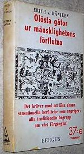 """Von Däniken, Erich, """"Olösta gåtor ur mänsklighetens förflutna"""" BIBLIOTEKSINBUNDEN SLUTSÅLD"""