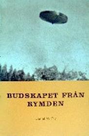 """Fry, Daniel W., """"Budskapet från rymden"""" HÄFTAD"""