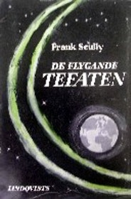 "Scully, Frank, ""De flygande tefaten"" HÄFTAD"