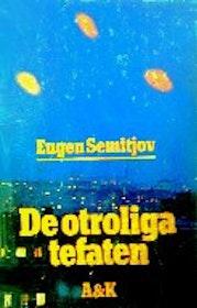 """Semitjov, Eugen, """"De otroliga tefaten"""" INBUNDEN"""