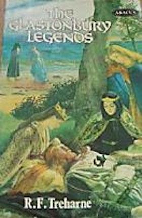 """Treharne, R. F., """"The Glastonbury Legends"""" SLUTSÅLD"""
