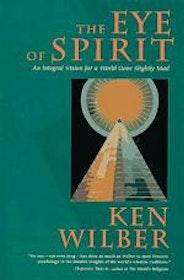 """Wilber, Ken, """"The Eye of Spirit"""" SLUTSÅLD"""