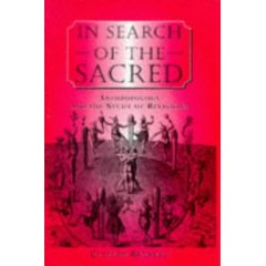 "Bennett, Clinton, ""In Search of the Sacred: Anthropology and the study of Religions"""