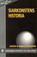 """Dessuart, Joseph och Annick, """"Siarkonstens historia"""" POCKET"""
