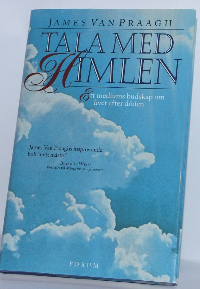 "Van Praagh, James, ""Tala med himlen"" INBUNDEN"