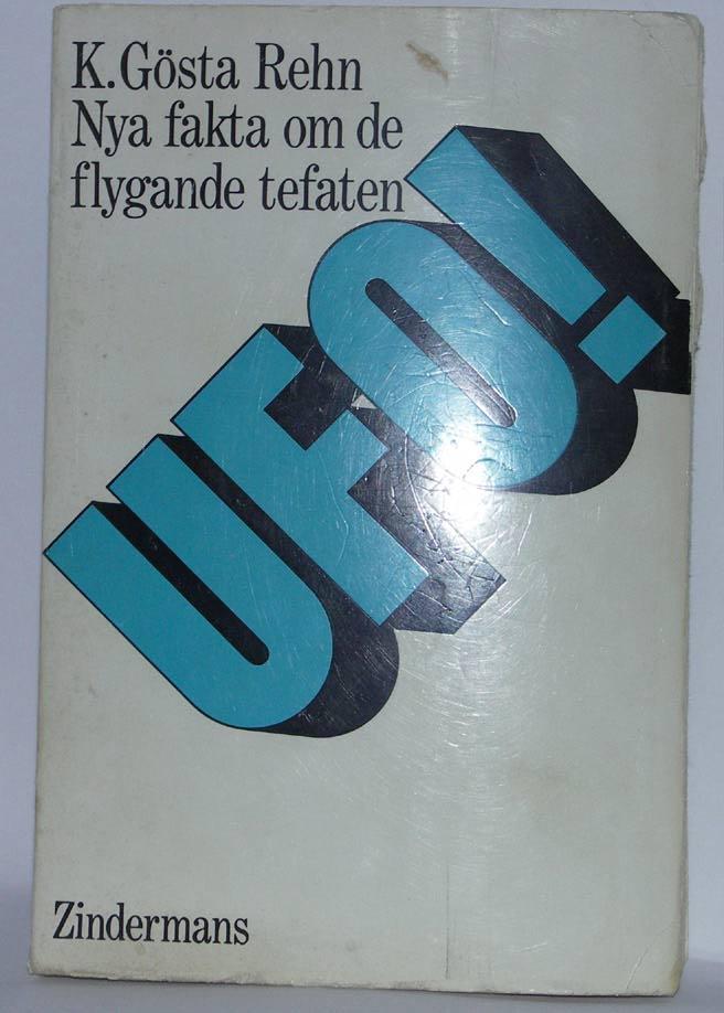 """Rehn, Gösta K., """"UFO - Nya fakta om de flygande tefaten"""" HÄFTAD"""