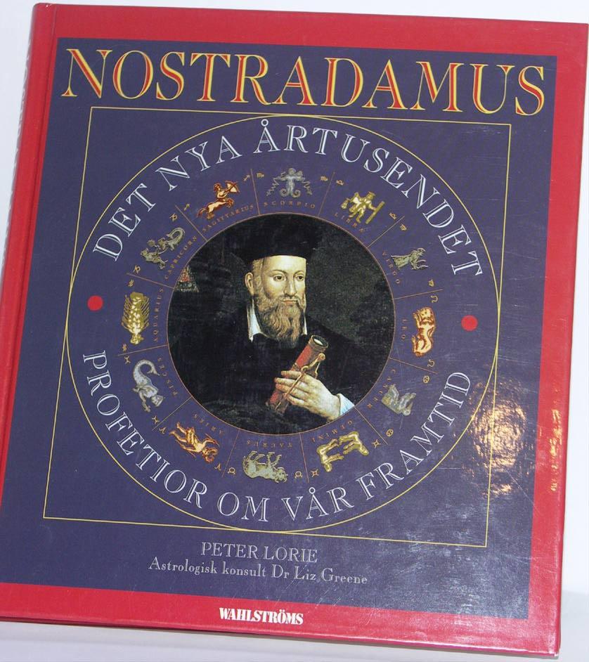 """Lorie, Peter, """"Nostradamus: Det nya årtusendet, profetior om vår framtid"""" INBUNDEN"""