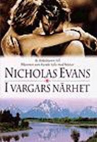 "Evans, Nicholas, ""I vargars närhet"" INBUNDEN"