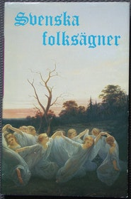 """Hofberg, Herman (red.). """"Svenska folksägner"""" INBUNDEN SLUTSÅLD"""