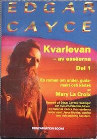 """La Croix, Mary, """"Edgar Cayce: Kvarlevan av Esséerna"""" del 1 HÄFTAD SLUTSÅLD"""