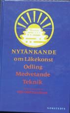 """Jacobson, Nils-Olof, (red) """"Nytänkande om läkekonst, odling, medvetande och teknik"""" KARTONNAGE"""