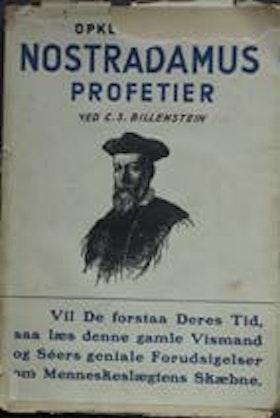 "Billenstein, C. S., ""Opklaringen af Nostradamus profetier"" SLUTSÅLD"