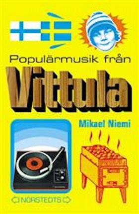 """Niemi, Mikael, """"Populärmusik från Vittula"""" POCKET"""