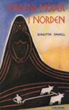 "Onsell, Birgitta, ""Jordens moder i Norden"" SLUTSÅLD"