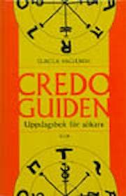 """Haglundh, Gunilla, """"CREDO-guiden: Uppslagsbok för sökare"""" INBUNDEN"""