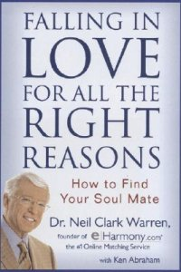"Warren Clark, Neil, Dr, ""Falling in Love for all the Right Reasons: How to find your Soul Mate"""