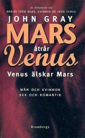 """Gray, John Ph.D, """"Mars åtrår Venus, Venus älskar Mars"""" KARTONNAGE"""