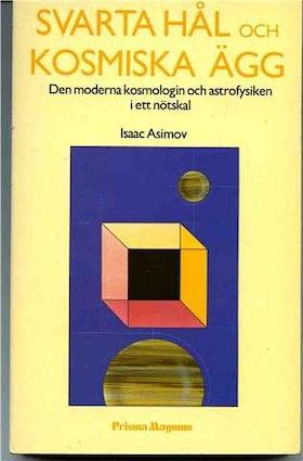 """Asimov, Isaac, """"Svarta hål och kosmiska ägg"""" POCKET"""