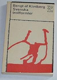 """Klintberg, Bengt af, """"Svenska trollformler"""" HÄFTAD SLUTSÅLD"""