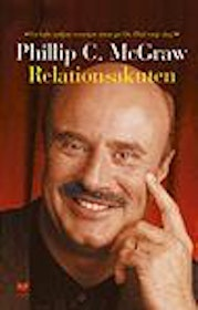 "McGraw, Philip (Dr Phil), ""Relationsakuten"" INBUNDEN/KARTONNAGE"