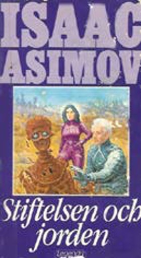 """Asimov, Isaac, """"Stiftelsen och jorden"""" POCKET"""
