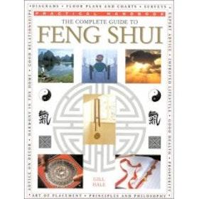 """Hale, Gill, """"The complete guide to FENG SHUI"""" SLUTSÅLD"""